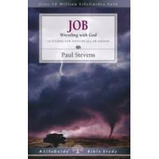 Job - Wrestling With God - Life Guide Bible Study - Paul Stevens