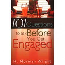 One Hundred and One Questions to Ask Before You Get Engaged - H Norman Wright (LWD)