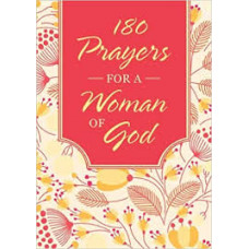 One Hundred and Eighty Prayers for a Woman of God - Barbour