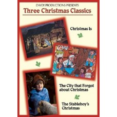 Three Christmas Classics - DVD - Christmas Is, the City That Forgot About Christmas & the Stableboy's Christmas