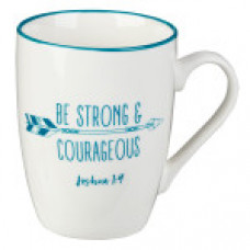 Be Strong and Courageous - Mug