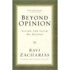 Beyond Opinion - Ravi Zacharias