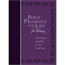 Bible Promises for Life for Women - The Ultimate Handbook for Your Every Need - Jeremy Bouma