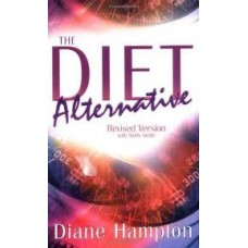 The Diet Alternative - Revised Version with Study Guide - Diane Hampton (LWD)