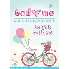 God Loves Me Three Minute Devotions for Girls on the Go! - MariLee Parrish