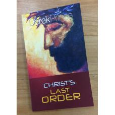 Christ's last Order - Derek Prince