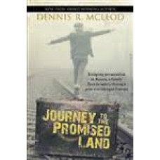 Journey to the Promised Land - Dennis R McLeod