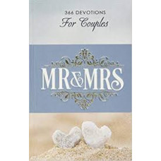 Mr and Mrs Three Hundred and Sixty Six Devotions for Couples - Rob & Joanna Teigen