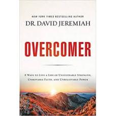 Overcomer - Dr David Jeremiah