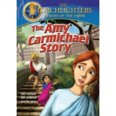 The Amy Carmichael Story - Torchlighters - DVD