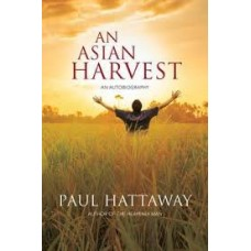 An Asian Harvest - Paul Hattaway