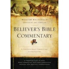Believer's Bible Commentary Second Edition - William MacDonald / Art Farstad