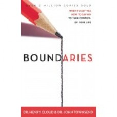 Boundaries : When to Say Yes How to Say No to Take Control of Your Life - Dr Henry Cloud & Dr John Townsend