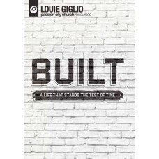 Built - a Life That Stands the Test of Time - Louie Giglio - DVD