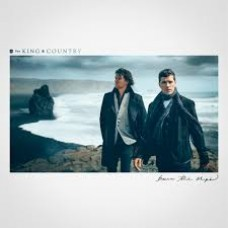 Burn the Ships - For King and Country - CD