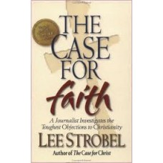 The Case for Faith - Lee Strobel (Mass Market Size)