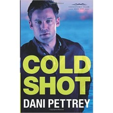 Cold Shot - Book #1 Chesapeake Valor Series - Dani Pettrey