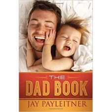 The Dad Book - Jay Payleitner