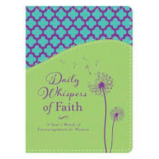 Daily Whispers of Faith - A Year's Worth of Encouragement for Women - Barbour