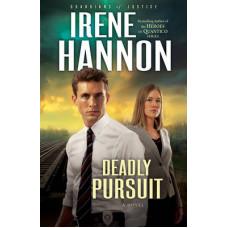 Deadly Pursuit - Guardians of Justice #2 - Irene Hannon
