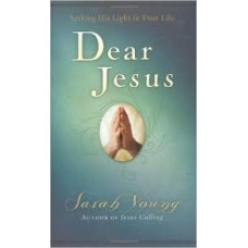 Dear Jesus - Seeking His Light in Your Life - Sarah Young - Padded Hard Cover