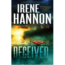 Deceived - Private Justice #3 - Irene Hannon