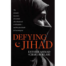 Defying Jihad - Esther Ahmad with Craig Borlase
