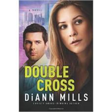 Double Cross - Fbi Houston - DiAnn Mills