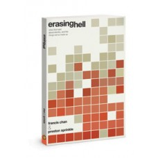 Erasing Hell - Francis Chan & Preston Sprinkle