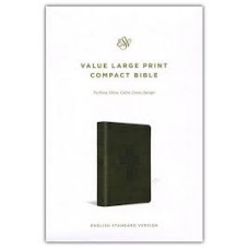 ESV Large Print Value Compact - Trutone Olive Celtic Cross Design