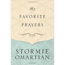 My Favorite Prayers - Stormie Omartian