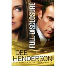 Full Disclosure - Dee Henderson