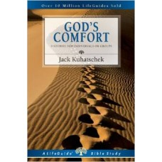 God's Comfort - Life Guide Bible Study - Jack Kuhatschek