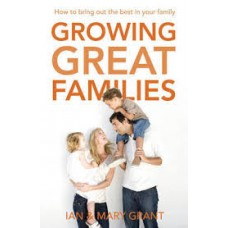 Growing Great Families - Ian & Mary Grant