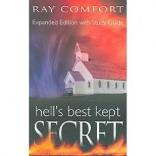 Hell's Best Kept Secret - Ray Comfort
