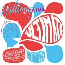 Hillsong Kids - Ultimate Collection - CD