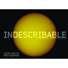 Indescribable Illustrated - Encountering the Glory of God in the Beauty of the Universe - Louie Giglio and Matt Redman