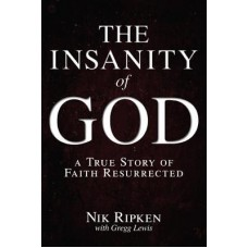 The Insanity of God - Nik Ripken With Gregg Lewis