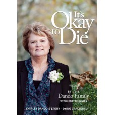 It's Okay to Die - by the Dando Family With Lynette Davies