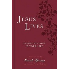 Jesus Lives - Seeing His Love in Your Life - Sarah Young - Tutone