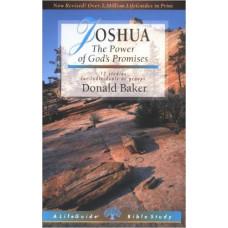 Joshua - the Power of God's Promises - Life Guide Bible Study - Donald Baker