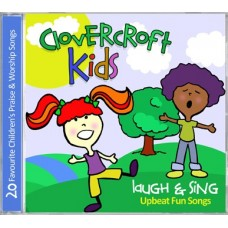 Clovercroft Kids - Laugh & Sing - Upbeat Fun Songs - CD
