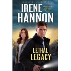 Lethal Legacy - Guardians of Justice #3 - Irene Hannon