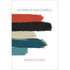 Letters to the Church - Francis Chan