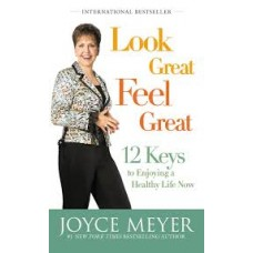 Look Great Feel Great - Joyce Meyer