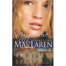 Maggie Rose - the Daughters of Jacob Kane #2 - Sharlene Maclaren