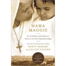 Mama Maggie - Marty Makary & Ellen Vaughn