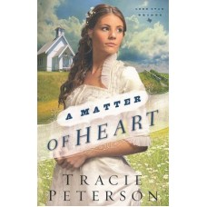 A Matter of Heart - (Lone Star Brides) - Tracie Peterson