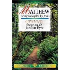 Matthew - Life Guide Bible Study - Stephen & Jacalyn Eyre