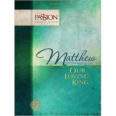 Matthew - Our Loving King - Dr Brian Simmons
